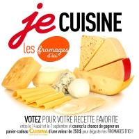 Concours: Je cuisine les fromages d'ici