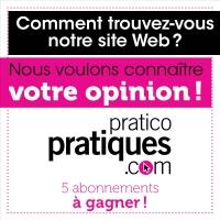 Pratico-pratiques.com veut votre opinion!