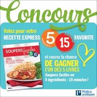 Concours: Votre recette express 5-15 favorite