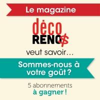 Sondage – Appréciation magazine Déco Réno $